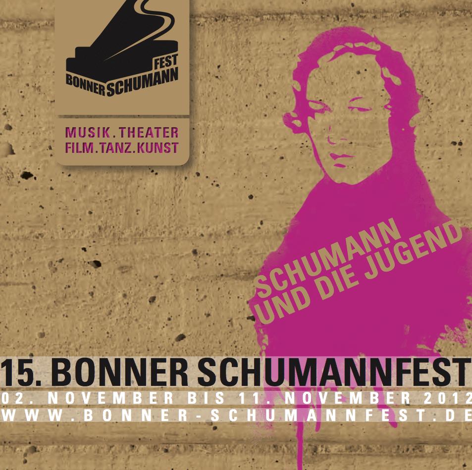 Robert Schumann Bonner Schumannfest 2012